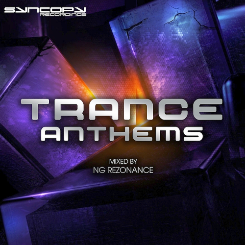 Syncopy Recordings Trance Anthems (2017)