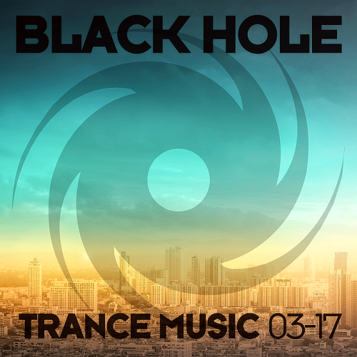 Black Hole Trance Music 03-17 (2017)