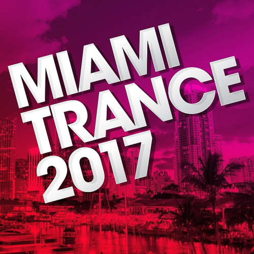 Miami Trance [Supercomps] (2017)