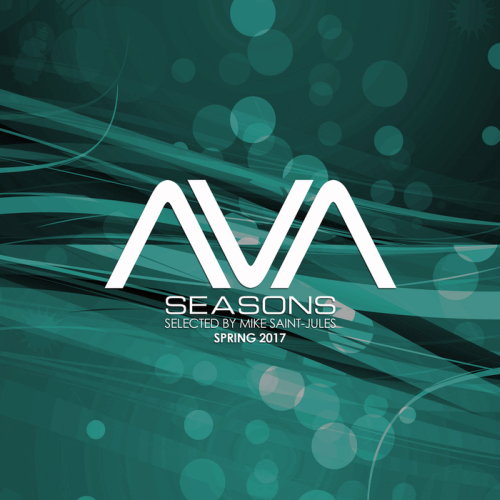 AVA Seasons Selected By Mike Saint Jules - Spring (2017)