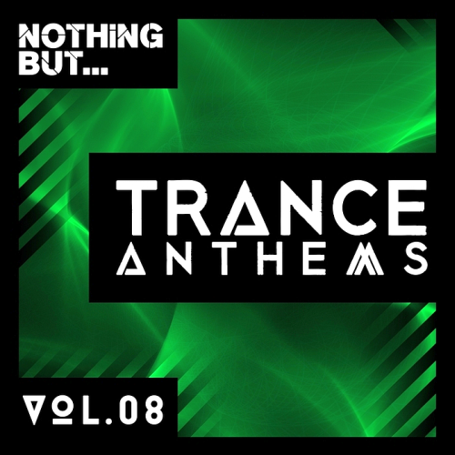 Nothing But... Trance Anthems Vol 8 (2017)
