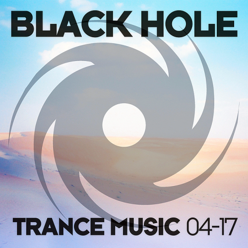 Black Hole Trance Music 04-17 (2017)