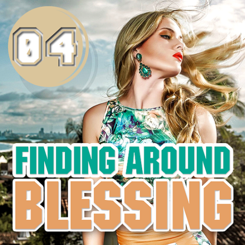 Finding Around Blessing (Energy Tech Trance) 004 (2017)
