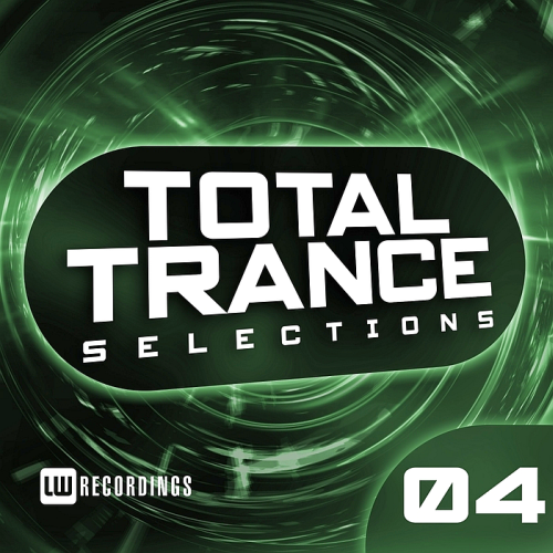 Total Trance Selections Vol 04 (2017)