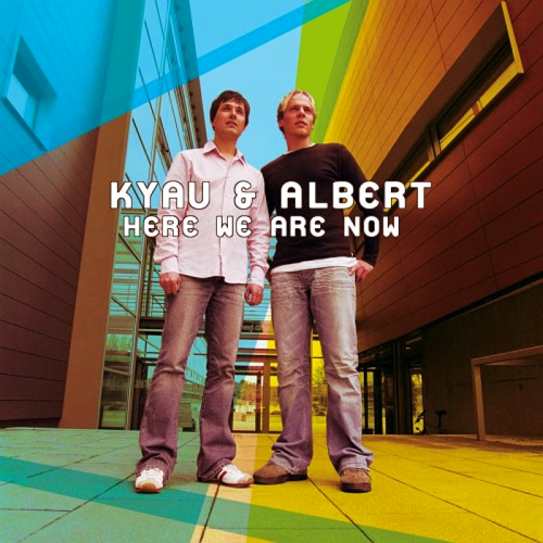 Kyau & Albert - Here We Are Now (2017)