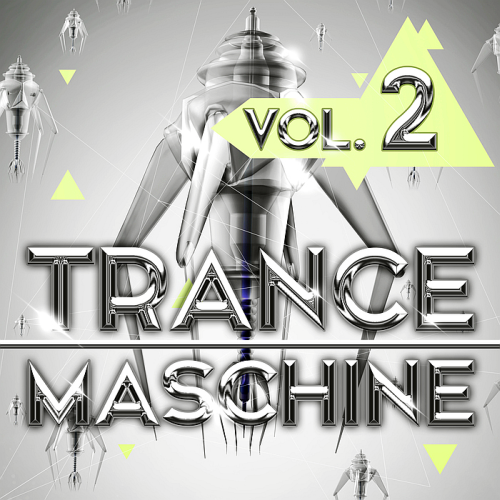 Trance Maschine Vol 2 (2017)