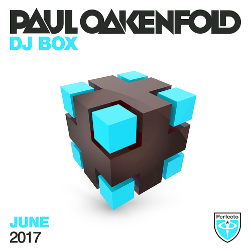 Paul Oakenfold - DJ Box June (2017)