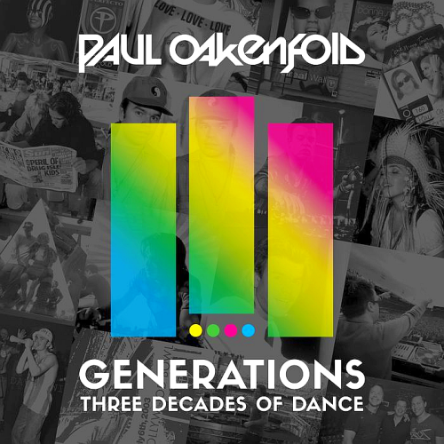 Paul Oakenfold - Generations: 3 Decades Of Dance (2017)