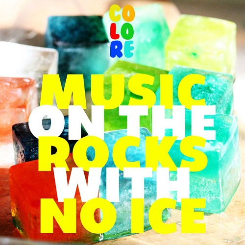 Music On The Rocks With No Ice (2017)